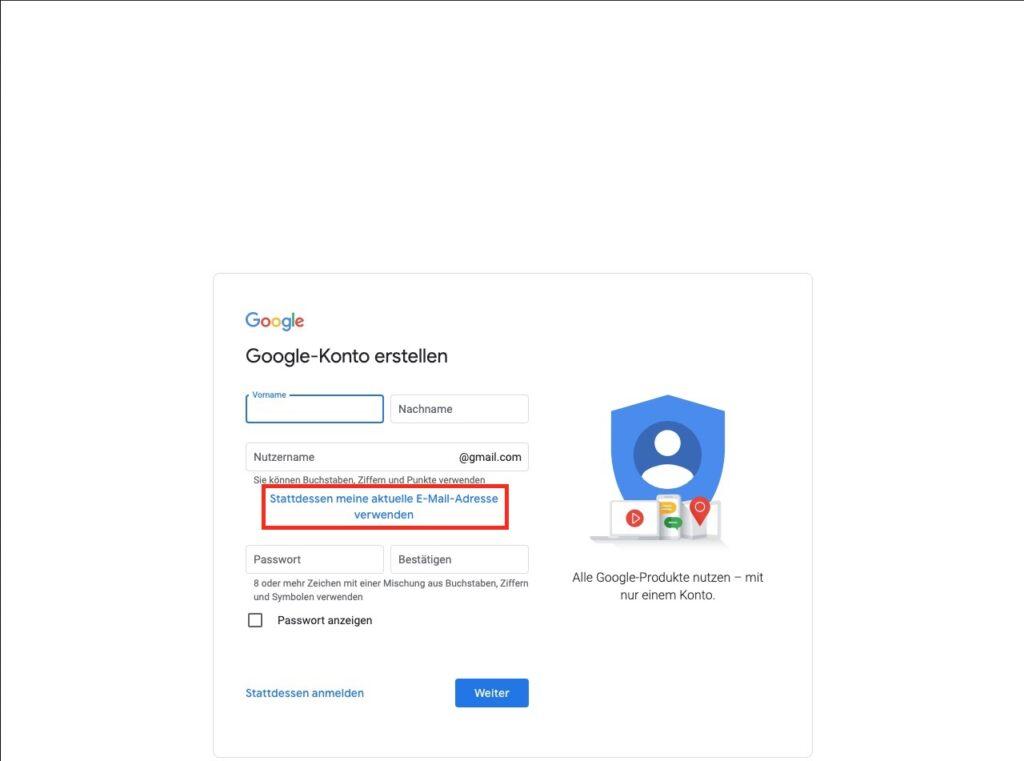 Aktuelle E-Mail nutzen - Google Konto mit aktueller E-Mail Adresse erstellen