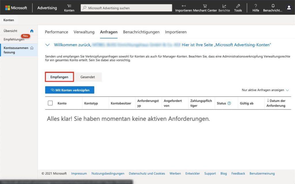 Empfangene Anfragen anzeigen - Agentur zu Microsoft Advertising - Bing Ads - hinzufügen